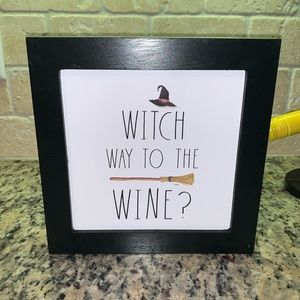 Witch Way to the Wine sign Rae Dunn